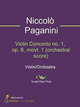 Violin Concerto no. 1, op. 6, movt. 1 (orchestral score) (English Edition)
