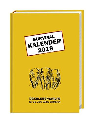 Survival Kalenderbuch A6 - Kalender 2018