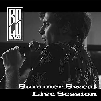 Summer Sweat Live Session [Live]