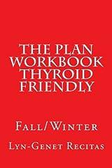 The Plan Workbook Thyroid Friendly: Fall/Winter Paperback