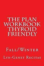 The Plan Workbook Thyroid Friendly: Fall/Winter