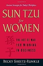 Sun Tzu for Women: The Art of War for Winning in Business