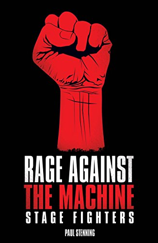 Rage Against The Machine - Stage Fighters (English Edition)