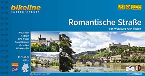 Romantische Strasse: Von Würzburg nach Füssen. 1:75.000, 503 km (Bikeline Radtourenbücher)