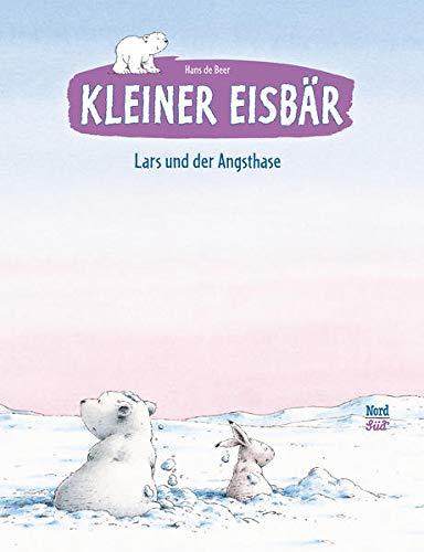 Kleiner Eisbär - Lars und der Angsthase (Der kleiner Eisbär)