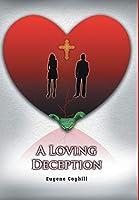 A Loving Deception