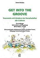 Get into the Groove: Trommeln mit Kindern im Vorschulalter ab 4 Jahren