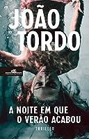 A Noite em Que o Verão Acabou (Portuguese Edition)