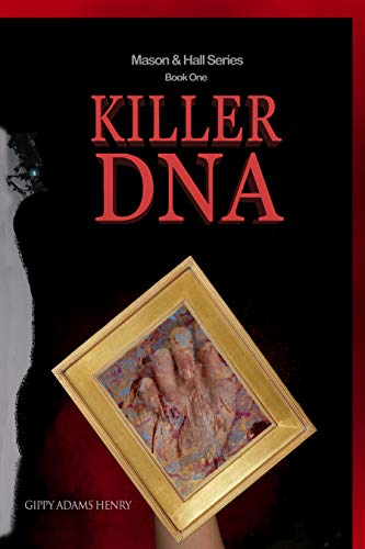 Book: Killer DNA (Mason & Hall Book 1) by Gippy Adams Henry