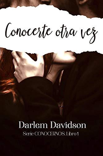 Conocerte otra vez de Darlem Davidson