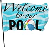 QiangQ Fahne Garden Flag Patry Flag Outdoor Flag Weather Resistant Welcome to Our Pool Garden Flag Game Flag 3 X 5 Ft