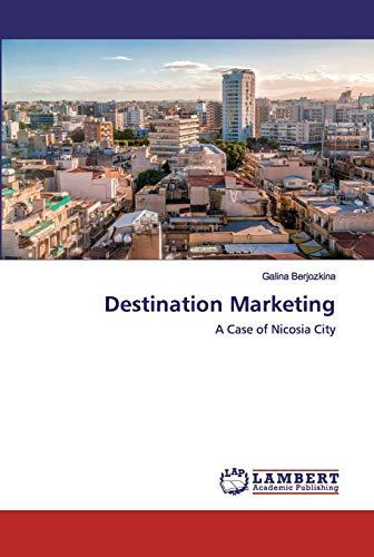 Destination Marketing: A Case of Nicosia City