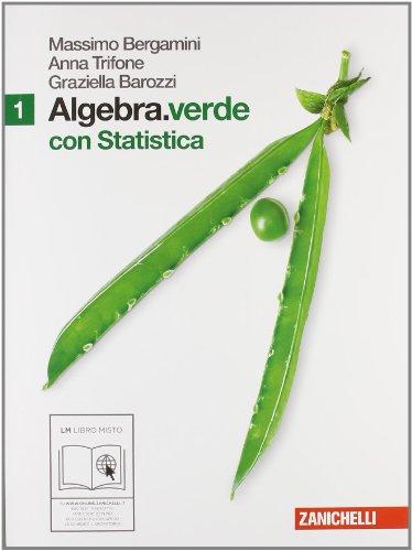 Algebra.verde. Statistica. Per le Scuole superiori. Con espansione online (Vol. 1)