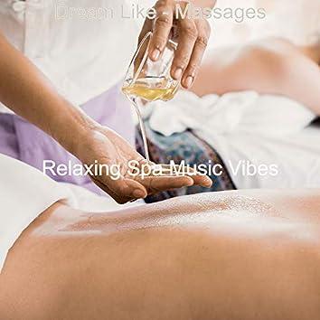 Dream Like - Massages