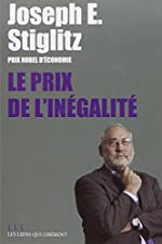 Le prix de l'inégalité de Joseph E. Stiglitz