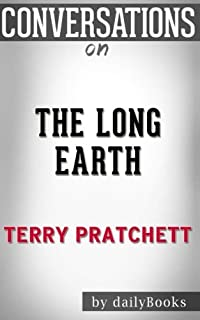 Conversations on The Long Earth by Terry Pratchett