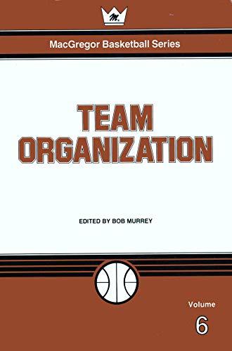 Team organization (MacGregor basketball series)