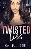 Twisted Lies: A Dark High School Romance (Twisted Pine Academy Book 1)