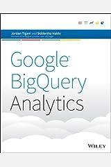 Google BigQuery Analytics Kindle Edition