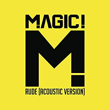 Rude (Acoustic)