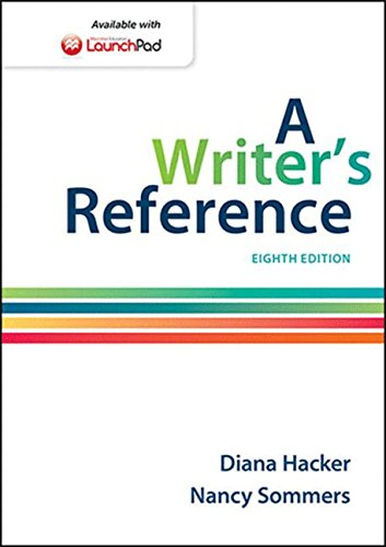 Compare Textbook Prices for A Writer's Reference Eighth Edition ISBN 9781457666766 by Hacker, Diana,Sommers, Nancy