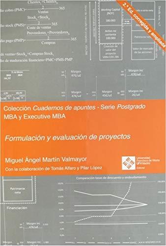 Formulación y evaluación de proyectos 2.ª Edición Corregida y ampliada: 7 (Cuadernos de apuntes)