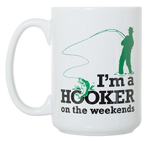 I'm a Hooker on the Weekends Mug - Fishing Mug - 15 oz Funny Deluxe Large Double-Sided Mug