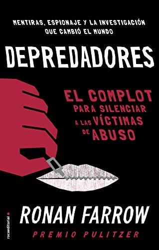 Depredadores: El complot para silenciar a las víctimas de abuso. (No Ficción)
