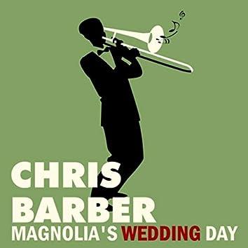 Magnolia's Wedding Day