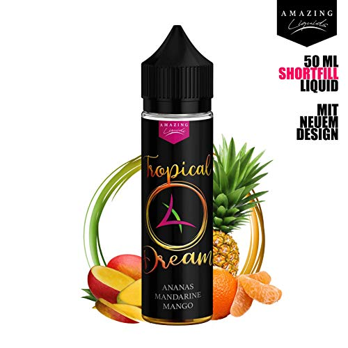 E-Zigarette Liquid ohne Nikotin/Premium Shortfill Liquids von Amazing Liquids/Made in Germany/Liquid Flasche 50 ml (Tropical Dream)