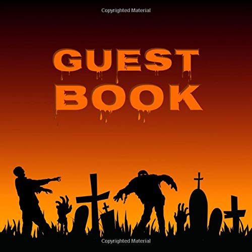 Guest Book: Guestbook for the Halloween Party I Zombie Festival I 100 pages for free design I Softcover