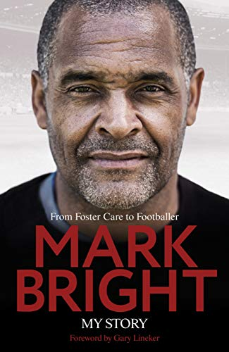 My Story: From Foster Care to Footballer (English Edition)