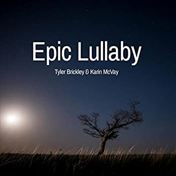 Epic Lullaby (feat. Karin McVay)
