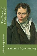 The Essays of Schopenhauer: The Art of Controversy