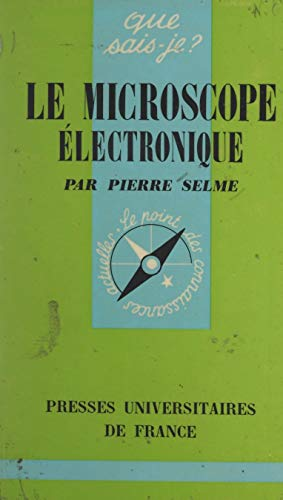 Le microscope électronique (French Edition)