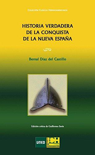 Historia verdadera de la conquista de la Nueva España eBook: Guillermo Serés Guillén: Amazon.es: Tienda Kindle
