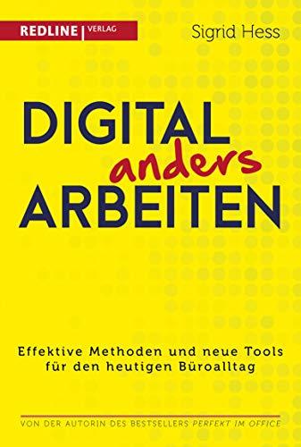 Digital anders arbeiten: Effektive Methoden und neue Tools für den heutigen Büroalltag