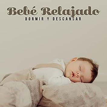 Bebé Relajado: Dormir y Descansar