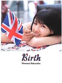 桜庭ななみ 写真集 『 Birth 』