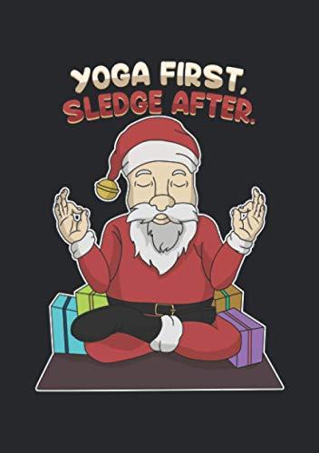 Notizbuch A5 kariert mit Softcover Design: Erst Yoga dann der Schlitten Nikolaus Weihnachtsmann: 120 karierte DIN A5 Seiten