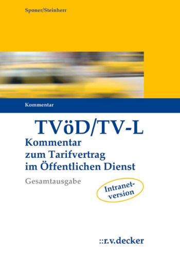 Tarifvertrag für den öffentlichen Dienst: mit Erläuterungen zu den Regelungen im Geltungsbereich Bund, Länder und Kommunen (VKA) - Gesamtausgabe Kommentar