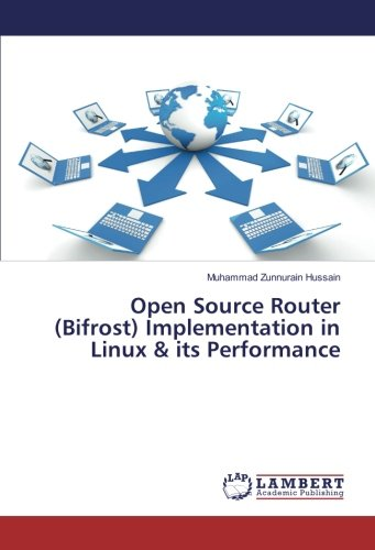 Open Source Router (Bifrost) Implementation in Linux & its Performance