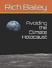 Avoiding the Climate Holocaust