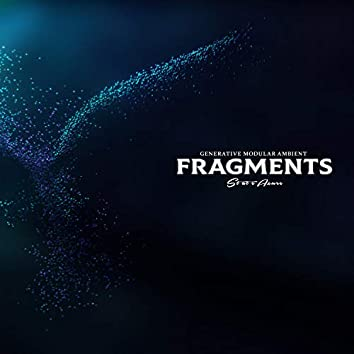 Fragments (Studio Edit)