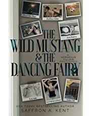 The Wild Mustang & The Dancing Fairy: A Gorgeous Villain Prequel