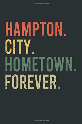 Hampton City Hometown Forever Notebook: Cornell Notes Journal - 6 x 9, 120 Pages, Birthday Gift for Citizen, Gray Matte Finish