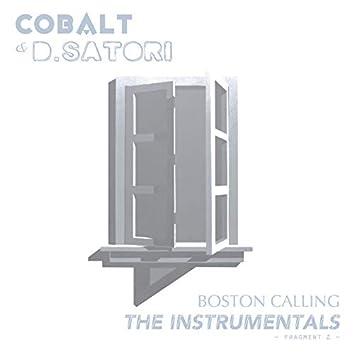Boston Calling - Fragment 2: The Instrumentals