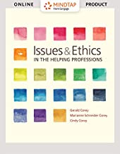 Bundle: Issues and Ethics in the Helping Professions, Loose-leaf Version, 10th + MindTap Helping Professions, 1 term (6 months) Printed Access Card