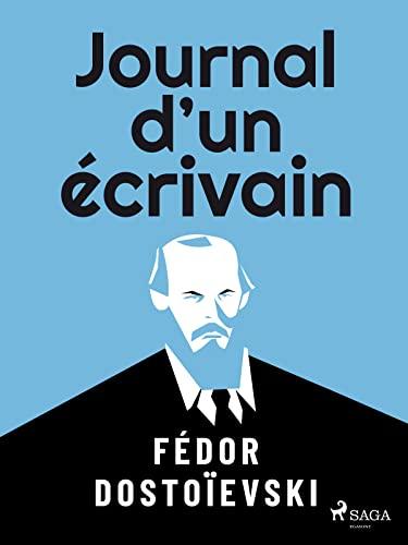 Journal d'un écrivain (French Edition)