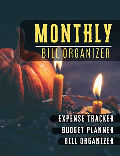 Monthly Bill Organizer: Paycheck bill tracker | Weekly Expense Tracker Bill Organizer Notebook for Business or Personal Finance Planning Workbook | ... (Financial Planner Budget Book, Band 63)
